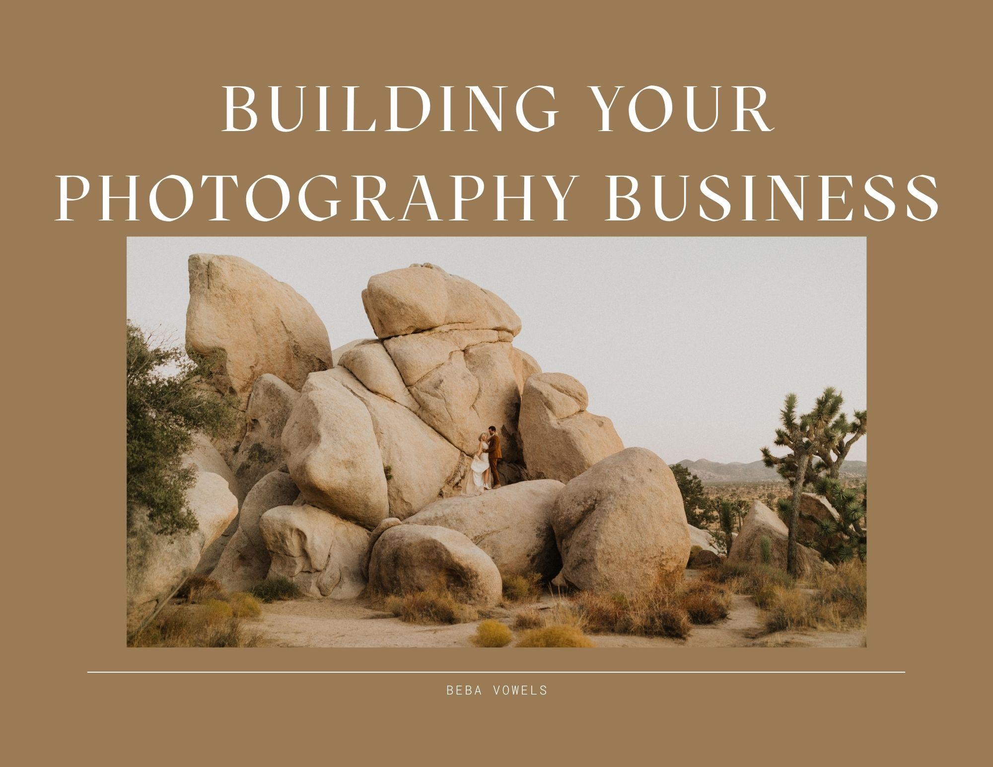 Beba Vowel - BUILDING YOUR PHOTOGRAPHY BUSINESS